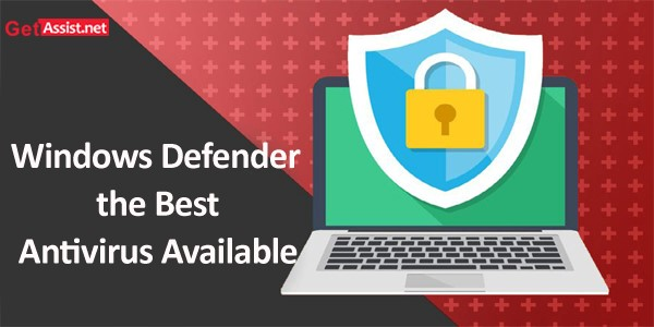 Is Windows Defender the Best Antivirus Available