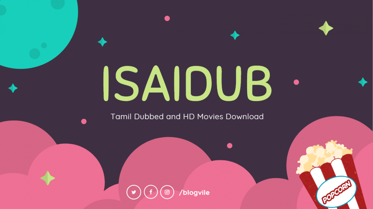 Isaidub 2020 – Latest Tamil Dubbed and HD Movies Download