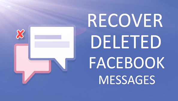 Recover Deleted Facebook Messenger Messages