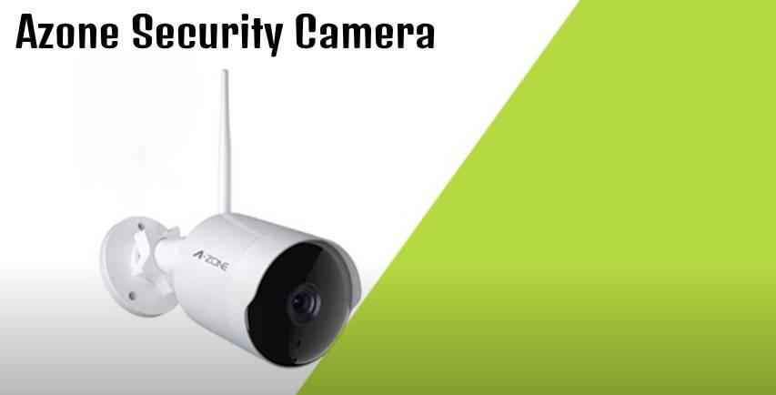 Azone Security Camera