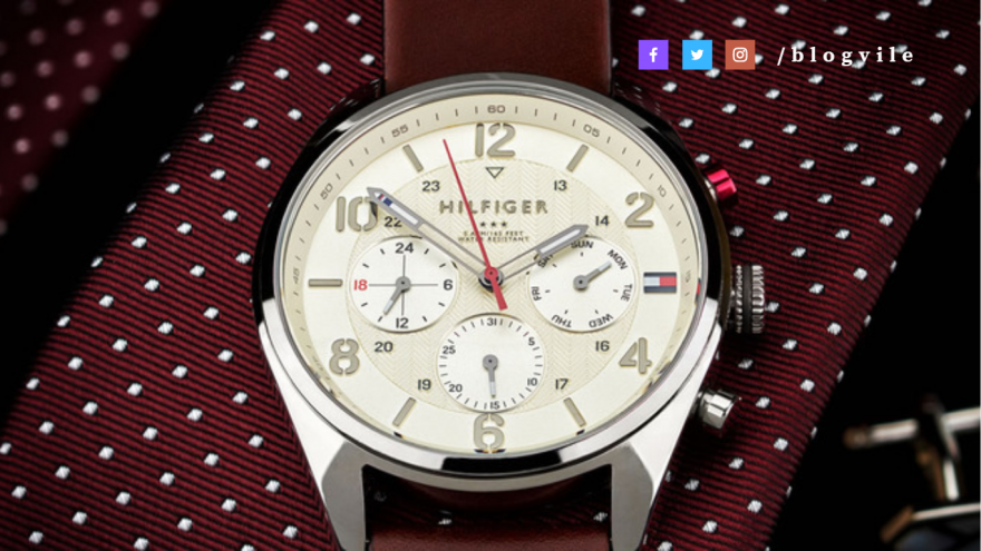 4 Reasons Why Every Gentleman Should Have A Tommy Hilfiger Wristwatch
