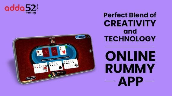Perfect Blend of Creativity and Technology Online Rummy App