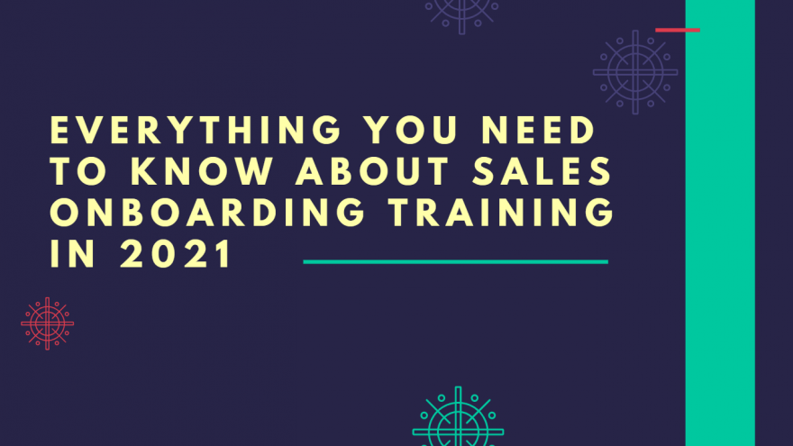 Everything you need to know about sales onboarding training