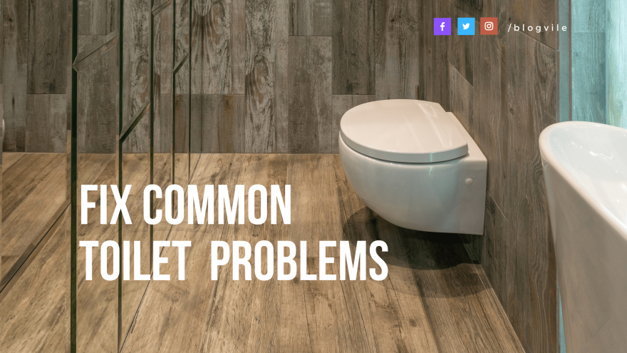 FIx Common Toilet Problems