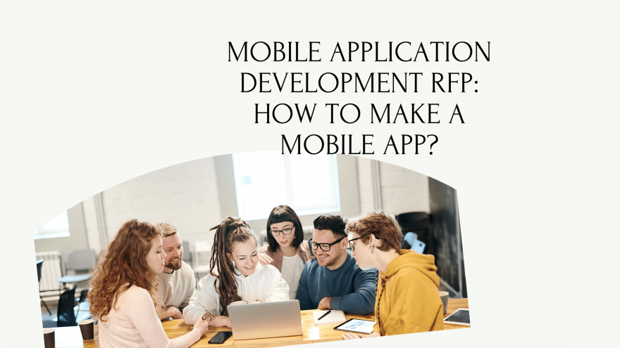 Mobile Application Development RFP How to make a mobile app