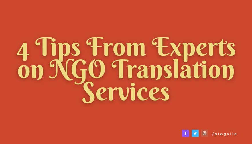 4 Tips From Experts on NGO Translation Services